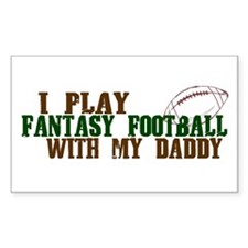 Fantasy Football with Daddy Rectangle Decal