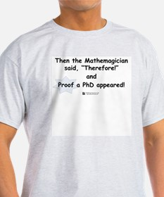 Mathemagician PhD -  Ash Grey T-Shirt
