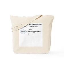 Mathemagician PhD -  Tote Bag