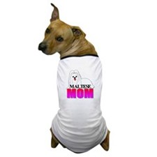 Maltese Mom Dog T-Shirt