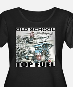 """OLD SCHOOL TOP FUEL"" Shirts! T"