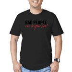 Bad People Can Do Good Too! Men's Fitted T-Shirt (