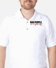 Bad People Can Do Good Too! Golf Shirt