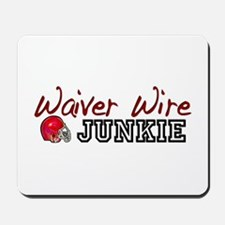 Waiver Wire Junkie Mousepad