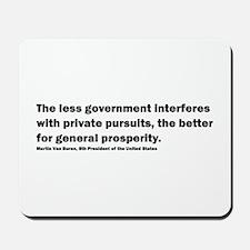 Martin Van Buren Quote Mousepad