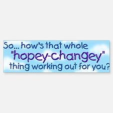 Hopey Changey Bumper Bumper Bumper Sticker