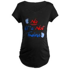 No It's Not Twins T-Shirt