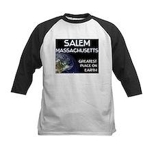 salem massachusetts - greatest place on earth Tee