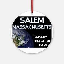 salem massachusetts - greatest place on earth Orna