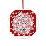 Class Act Teacher Ornament (Round)