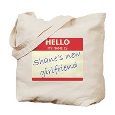 Shane's New Girlfriend Tote Bag