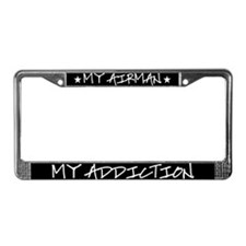 My Airman My Addiction License Plate Frame
