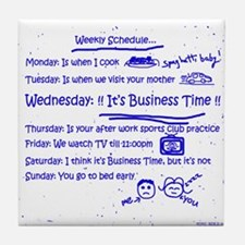 Business Time Weekly Schedule Tile Coaster