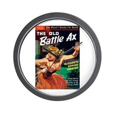 """Wall Clock - """"The Old Battle Ax"""""""