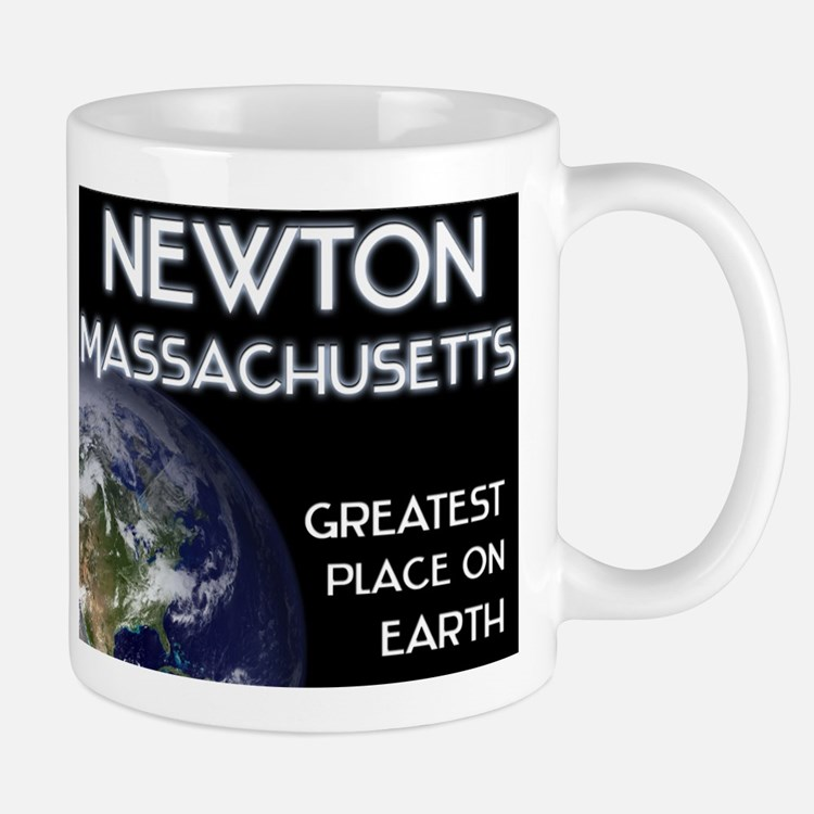 newton massachusetts - greatest place on earth Mug