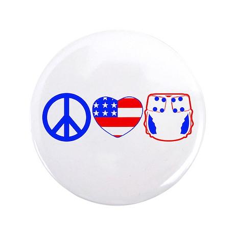 "Peace, Love, Cloth 3.5"" Button"