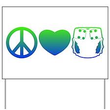 Peace, Love, Cloth Blue/Green Yard Sign