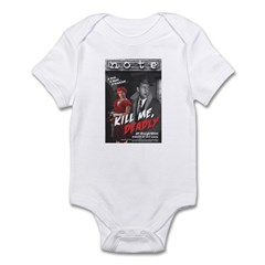 Kill Me Deadly Infant Bodysuit
