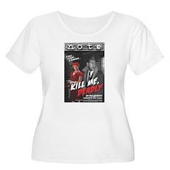 Kill Me Deadly T-Shirt