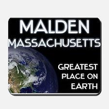 malden massachusetts - greatest place on earth Mou
