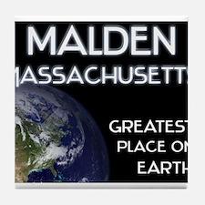malden massachusetts - greatest place on earth Til