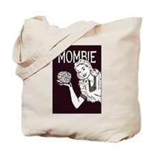 Mombie ~ Zombie Mother Tote Bag
