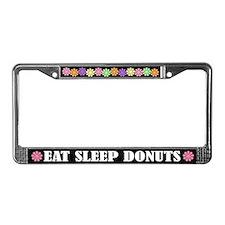 Eat Sleep Donuts License Plate Frame