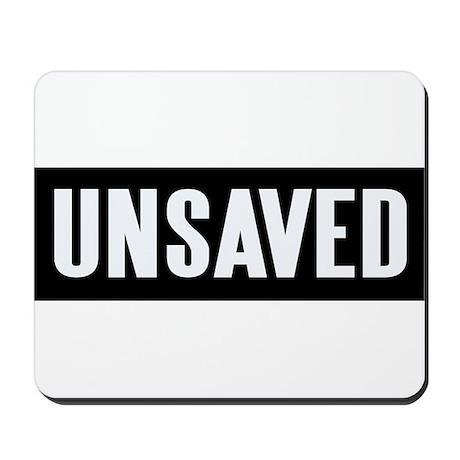 UNSAVED! Mousepad