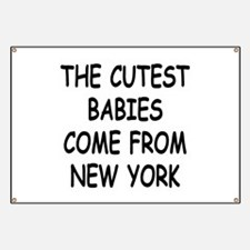 The cutest babies come from New York Banner