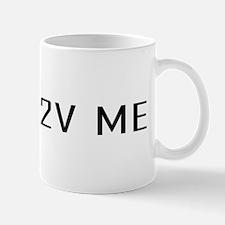 P2V ME Small Small Mug