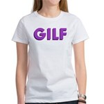 GILF Women's T-Shirt