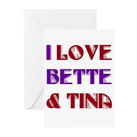 I Love Bette & Tina Greeting Cards (Pk of 10)