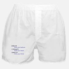 inspire quote - braver stronger smart Boxer Shorts