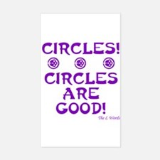 Circles Are Good! Rectangle Decal
