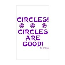 Circles Are Good! Rectangle Stickers