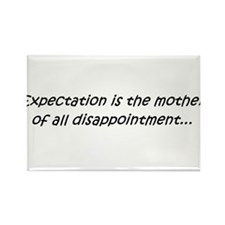 Expectation is the... Rectangle Magnet