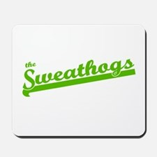 Sweathogs Mousepad