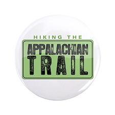 "Hiking the Appalachian Trail 3.5"" Button"