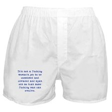 A Woman's Job Boxer Shorts