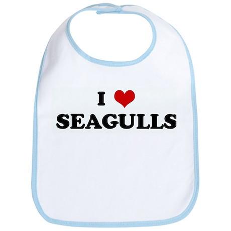 I Love SEAGULLS Bib