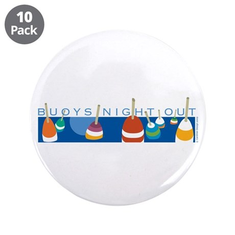 "Buoys Night Out 3.5"" Button (10 pack)"