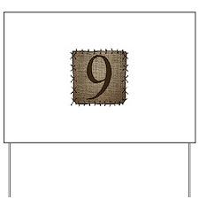 9 Yard Sign