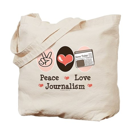 Wedding Gifts For Journalists : Peace Love Journalism Tote Bag by chrissyhstudios