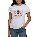 Peace Love Journalism Women's T-Shirt
