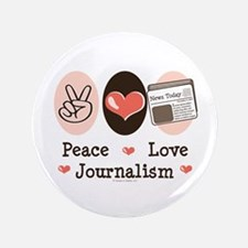 "Peace Love Journalism 3.5"" Button"