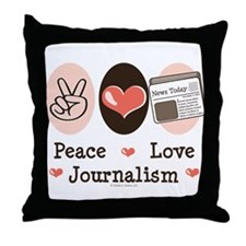 Peace Love Journalism Throw Pillow