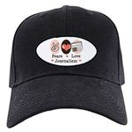 Peace Love Journalism Black Cap