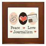 Peace Love Journalism Framed Tile