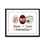 Peace Love Journalism Framed Panel Print