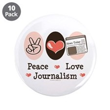 """Peace Love Journalism 3.5"""" Button (10 pack)"""